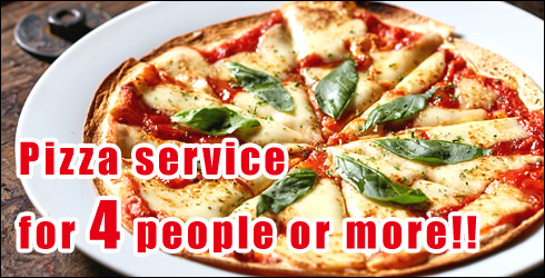 Pizza service for 4 people or more!